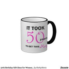 http://www.zazzle.co.uk/50th_birthday_gift_ideas_for_women_mug_funny-168642006398881797?rf=238703308182705739 50th Birthday Gift Ideas for Women Mug - Funny