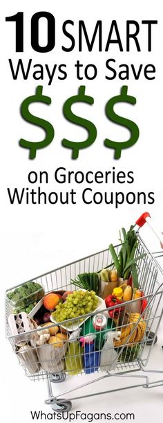 10 Smart ways how to save money on groceries without coupons because couponing can be hard and complicated.