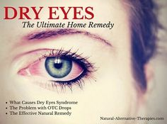 The Unrivaled Home Remedy For Dry Eyes | Health & Natural Living