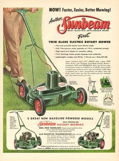 Lawn mowing was fun with a Sunbeam Retro Advertising, Retro Ads, Advertising Signs, Vintage Advertisements, Vintage Ads, Vintage Signs, Vintage Prints, Vintage Paper, Vintage Posters