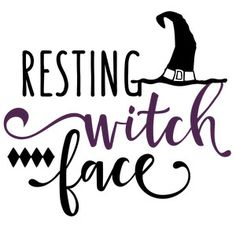 Silhouette Design Store: resting witch face phrase