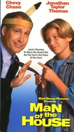 Man of the House (1995) staring: Jonathan Taylor Thomas and Chevy Chase