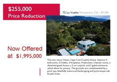 $255,000 Price Reduction! Very Motivated Seller. Now Offered at $1,995,000.  Open Tomorrow 11-1 72 La Vuelta Rd, Montecito, CA 93108 805-689-0532  http://MontecitoGetaway.com/