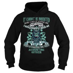 I Have Earned It With My Blood Sweat And Tears, I Own It Forever The Title Accounting Officer T-Shirt, Hoodie Accounting Officer