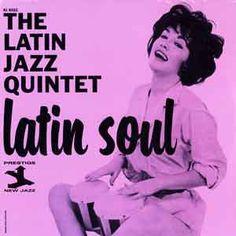 The Latin Jazz Quintet* - Latin Soul (Vinyl, LP, Album) at Discogs