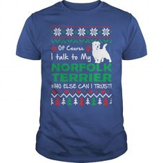 OF COURSE I TALK TO MY NORFOLK TERRIER T-SHIRTS TEE (==►Click To Shopping Here) #of #course #i #talk #to #my #norfolk #terrier #t-shirts #Dog #Dogshirts #Dogtshirts #shirts #tshirt #hoodie #sweatshirt #fashion #style
