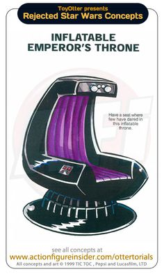 Star Wars toys that never got made: inflatable emperor's throne. What kid wouldn't want this?
