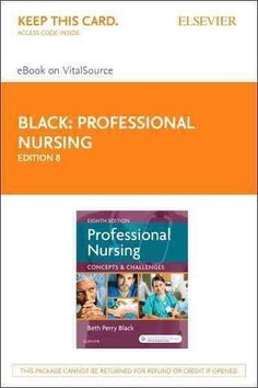 Professional Nursing - Elsevier E-book on Vitalsource Retail Access Card: Concepts and Challenges