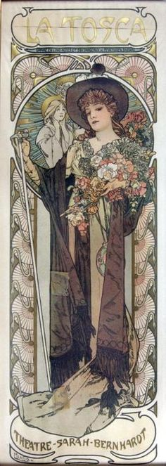 La Tosca. By Alphonse Mucha, 1899. alphons mucha, 1899, sarah bernhardt, artnouveau, posters, alphonse mucha, art nouveau, alfon mucha, la tosca