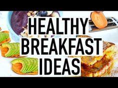 Healthy Breakfast Ideas! Summer Breakfast Recipes! - YouTube