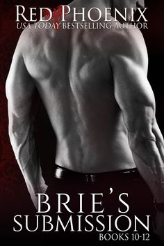 Toot's Book Reviews: New Release: Brie's Submission: The Boxed Set (Books 10-12) by Red Phoenix