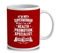 I'm Not Superwoman But I'm A Health Promotion Specialist