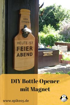 Ein Flaschenöffner kann jeder gebrauchen. Selber hab ich zwar genügend Flaschenöffner, doch für den Garten musste noch ein Blickfang her. Deswegen hab ich mir