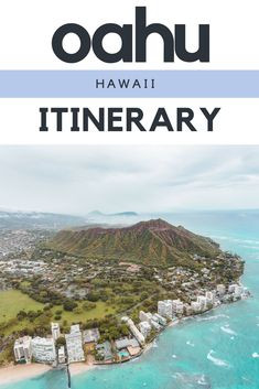 Itinerary for Visiting Oahu Hawaii - FashionEdible