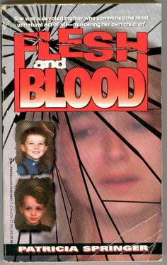 Flesh And Blood (True Crime): About Darlie Routier I Love Books, Good Books, Books To Read, My Books, Story Books, True Crime Books, Book Lists, Reading Lists, Criminology