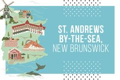 Andrews-by-the-Sea, New Brunswick—What to see, do and eat in St. Andrews and the surrounding area. Rv Travel, Canada Travel, Summer Travel, Wanderlust Travel, Travel Guide, Scotland Travel, Ireland Travel, New Brunswick Canada, Atlantic Canada
