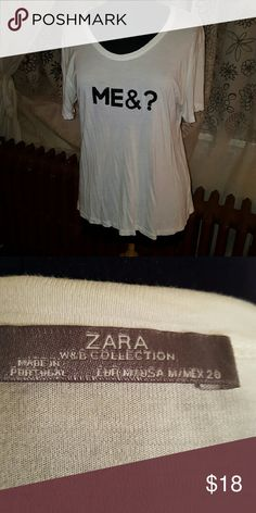 "Zara ""Me & ?"" Tee Zara ""Me & ?"" Tee Scoop Neck, Loose Fit 65% Cotton/35% Polyester  jersey knit Nice soft drapey fabric ME & ? Zara Tops Tees - Short Sleeve"