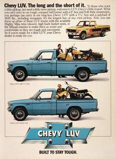 1979 Chevrolet LUV Pickup Truck original vintage advertisement. Available in 6 foot or 7.5 foot box with a payload of up to 1635 lbs. Chevy LUV. Built to stay tough.