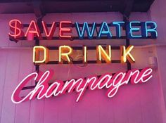 champagne mamí in the house 🍾save water drink champagne revolve quote wisdom neon sign light pink Custom Neon, Neon Quotes, Neon Words, Neon Aesthetic, Neon Lighting, Lettering, Wise Words, Neon Signs, Mood