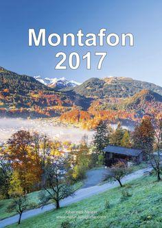 Bildkalender Montafon 2017 Mountains, Nature, Travel, Europe, Middle, Alps, Switzerland, Naturaleza, Viajes