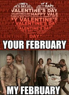 Fck Valentines Day. More zombies!