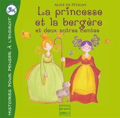 La princesse et la bergère - et deux autres contes (éditions pour Penser à l'Endroit)