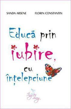 Educa prin iubire, cu intelepciune
