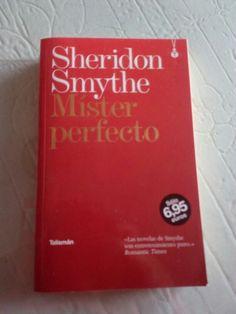 Mister perfecto de Sheridon Smythe