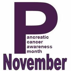 Pancreatic Cancer Awareness Month pancreaticcanceraction.org - Please text PPPP14 £3 to 70070 (to donate £3).