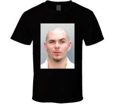 Armando C Perez Mugshot Pitbull Music Fan T Shirt Pitbull Music, Tee Shirts, Tees, Shirt Price, Mug Shots, Sport T Shirt, Custom T, Shirt Style, Pop Culture