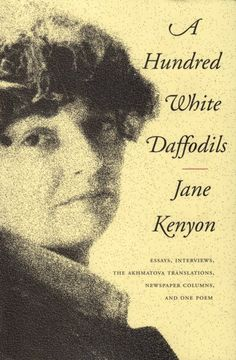 Poet Jane Kenyon's Advice on Writing: Some of the Wisest Words to Create and Live By – Brain Pickings