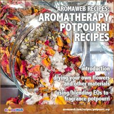 A collection of homemade potpourri recipes. Have fun making your own potpourri, simmering or dried, with this list of delicious smelling recipes. How To Make Potpourri, Homemade Potpourri, Simmering Potpourri, Potpourri Recipes, Homemade Essential Oils, Aromatherapy Recipes, Herbal Oil, Tea Recipes, Recipe Using