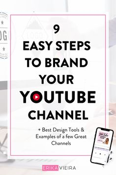 9 Easy steps to brand your YouTube Channel - Find the best tools to design the most attractive thumbnails, Listen to this episode of The YouTube Power Hour Podcast with Erika Vieira #YouTubeChannel #Branding #ErikaVieira Get Subscribers, Podcast Tips, Channel Branding, Video Channel, Great Videos, You Youtube, Social Media Tips, Erika, Brand You