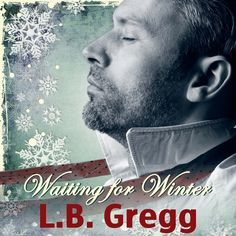 Audio book Waiting for Winter by L.B. Gregg. Cover made by Johanna Ollila.