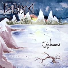 Jégbontó, an Album by Echo of Dalriada. Released February 13, 2006 on Nail (catalog no. NAILCD 057; CD). Genres: Folk Metal, Power Metal, Symphonic Metal.  Rated #405 in the best albums of 2006.