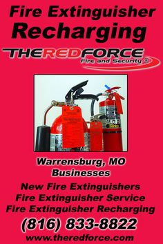 Fire Extinguisher Recharging Warrensburg, MO (816) 833-8822 Check out The Red Force Fire and Security.. The Complete Source for Fire Protection in Missouri. Call us Today!