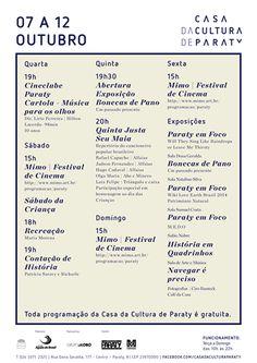 Programação Casa da Cultura de 07 a 12 de Outubro. Programe-se!!!  #CasaDaCulturaParaty #cultura #música #exposição #arte #turismo #Paraty #PousadaDoCareca