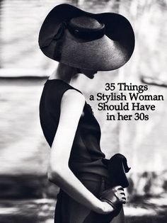 35 Things a Stylish Woman Should Have in her 30s - The Simply Luxurious Life®