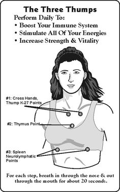 Three Thumps http://eftslim.com/articles/energyalignment3Thumps.html