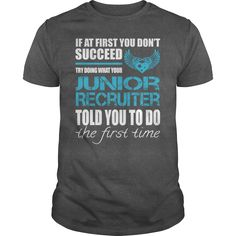 Awesome Tee For Junior Recruiter, Checkout HERE ==> https://www.sunfrog.com/LifeStyle/Awesome-Tee-For-Junior-Recruiter-164796708-Dark-Grey-Guys.html?58114 #valentineday #birthdaygifts #christmasgifts