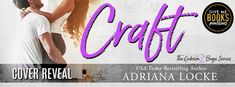 Craft by Adrianna Locke  Title: Craft Series: The Gibson Boys #2 Author: Adriana Locke  Genre: Contemporary Romance Cover Design: Kari March Designs  Release Date: March 7 2018  Blurb    Theyre not quite enemies. Not really friends. More like frustrated balls of sexual tension and neither will give in.  Lance Gibson drives Mariah Malarkey absolutely crazy. He uses her office like a phone booth takes cupcakes from the corner of her desk like she baked them just for him. She didnt. Maybe she…