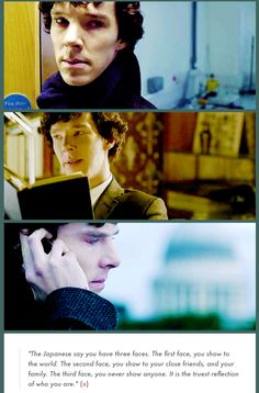 Sherlock, the master manipulator. We never really know what he's feeling.