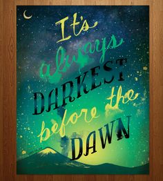 Darkest Before the Dawn Print