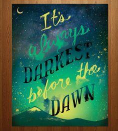 Darkest Before the Dawn Print