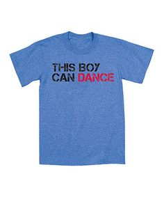 Look what I found on #zulily! Heather Blue 'This Boy Can Dance' Tee - Toddler & Boys by KidTeeZ #zulilyfinds