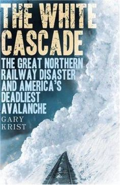 This riveting chronicle of one of the worst rail disasters in American history describes how a 1910 avalanche in the Cascade Mountains of Washington State swept away two Great Northern Railway trains, killing 96 passengers and crew.