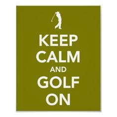 keep calm and golf on <3