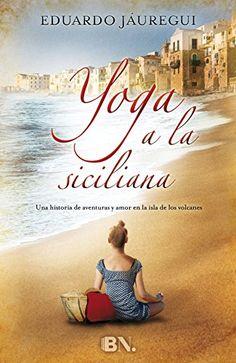 Yoga A La Siciliana (BN.) de Eduardo Jáuregui http://www.amazon.es/dp/8466657797/ref=cm_sw_r_pi_dp_GFpkwb1XVVT33