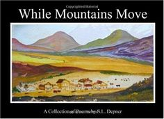 While Mountains Move: A Collection of Poems by S. Collection Of Poems, American Poets, Poetry Books, Finding Yourself, Mountains, Amazon, Inspiration, Biblical Inspiration, Amazons