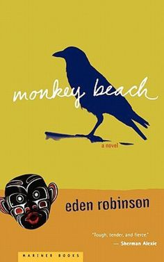 """Tri-City News highlights Eden Robinson and her novel """"Monkey Beach"""" as one of their Good Read indigenous authors!"""